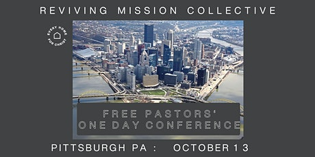 FREE PITTSBURGH PA PASTORS' CONFERENCE tickets