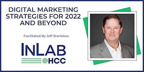 Digital Marketing Strategies for 2022 and Beyond - Virtual via Zoom tickets