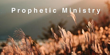 Prophetic Ministry tickets