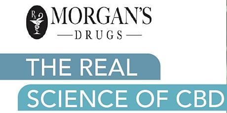 Morgan Drugs Presents: The Real Science of CBD tickets