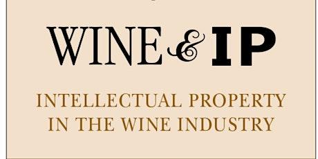 Wine & IP:  Trademark your winery brand tickets
