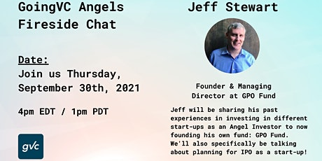 GoingVC Angels Fireside Chat with Jeff Stewart tickets