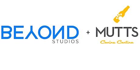 BEYOND Studios + Mutts Canine Cantina Pop-Up Class tickets