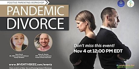 Pandemic Divorce tickets