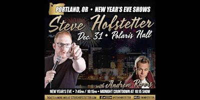 Steve Hofstetter New Years Eve Shows    Portland, Oregon