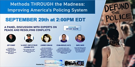 Methods THROUGH the Madness: Improving the Policing System in America tickets