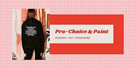 Pro-Choice + Paint boletos
