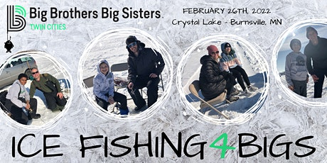 Ice Fishing 4 BIGS - Supporting Big Brothers Big Sisters tickets