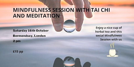 Mindfulness Session with Tai Chi and  Meditation tickets