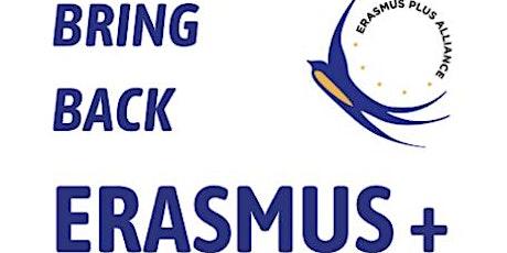 Bring Back Erasmus Plus tickets