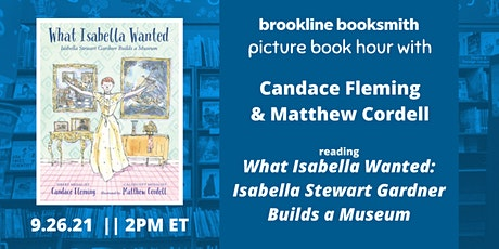 Picture Book Hour: Candace Fleming and Matthew Cordell tickets