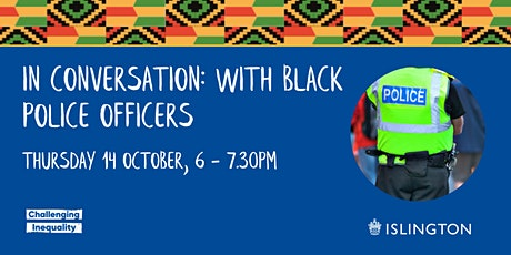 In Conversation: With Black Police Officers tickets