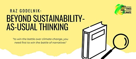 CREATIVES FOR CLIMATE: BEYOND SUSTAINABILITY AS USUAL tickets