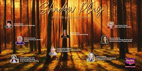 Shadow Dancing (Facing Into Our Shadows),  Free Online MeWe Awakening Panel tickets