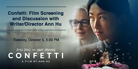 Confetti: Film Screening and Discussion with Writer/Director Ann Hu tickets