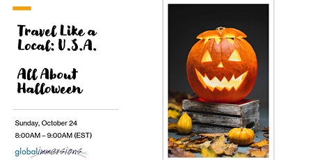 Travel Like a Local: U.S.A. -  All About Halloween tickets