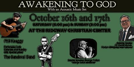 Awakening To God  October 16/17 tickets