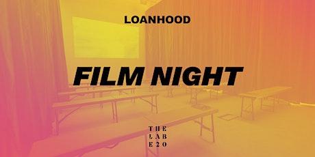 LOANHOOD: Friday Film Night tickets
