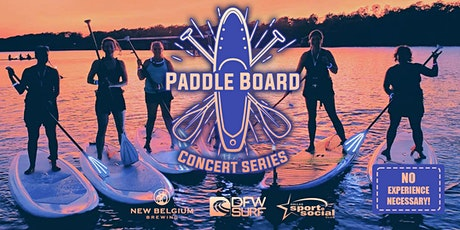 Paddleboard Arboretum Concert Series w/ DFW Surf tickets
