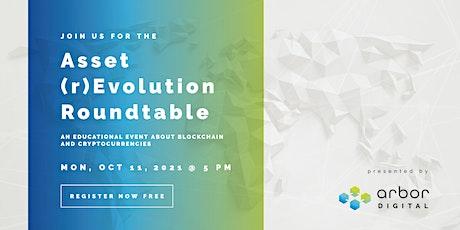 Asset (r)Evolution Roundtable tickets
