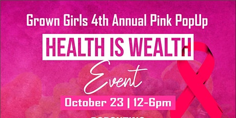 Grown Girls 4th  Annual Pink Popup Event tickets