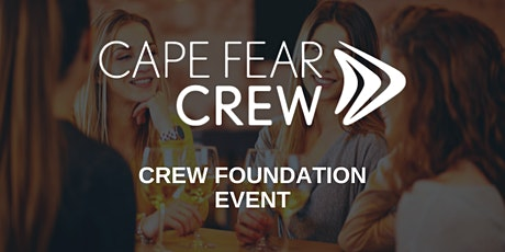 Cape Fear CREW Foundation Event tickets