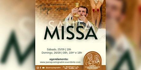 26º Domingo do tempo Comum/ Santa Missa, Domingo, 08h ingressos