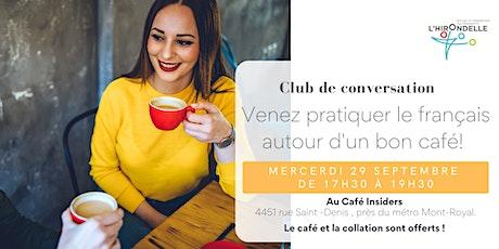 Club de conversation en français  29 septembre 2021 billets