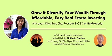 Grow & Diversify Your Wealth Through Affordable, Easy Real Estate Investing tickets