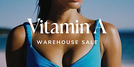 Vitamin A Warehouse Sale - Santa Ana, CA tickets