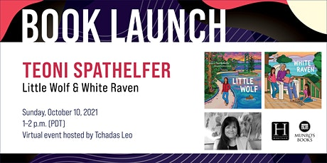 Book Launch: Little Wolf & White Raven by Teoni Spathelfer tickets