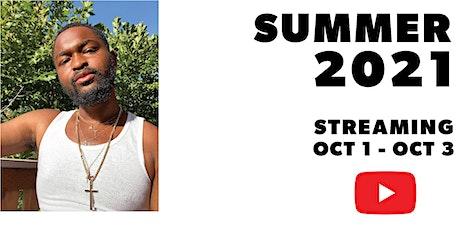 Summer 2021: A Performance Film tickets