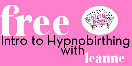 FREE Introduction to Hypnobirthing Session tickets