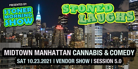 Stoned Laughs: A Cannabis & Comedy Event tickets