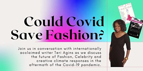 Can Covid Save Fashion? Live Discussion with  Acclaimed Writer Teri Agins tickets