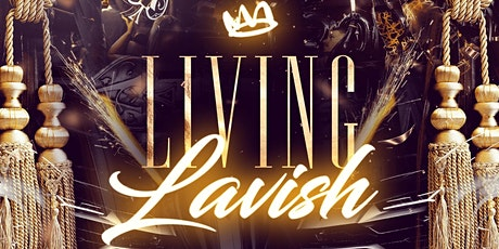 Living Lavish - The Ultimate VIP Experience tickets