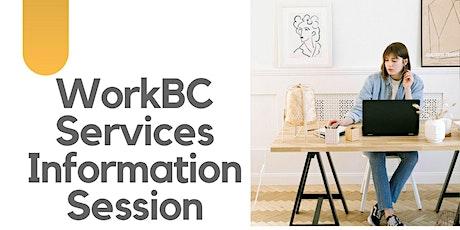 WorkBC Services Information Session - Oct 19 @ 11am tickets