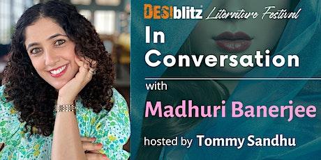 DESIblitz Literature Festival -  In Conversation with Madhuri Banerjee tickets