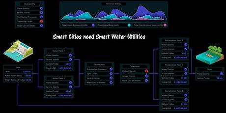 SMART CITIES NEED SMART WATER UTILITIES tickets