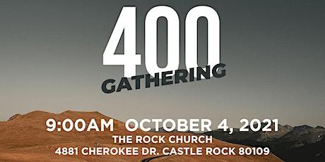 400 Gathering for Colorado October 4,  2021 tickets