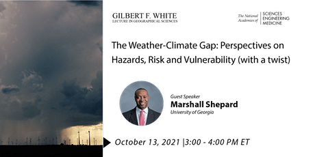 Gilbert F. White Lecture in the Geographical Sciences tickets