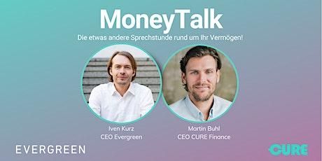 MoneyTalk: Die etwas andere Sprechstunde rund um Ihr Vermögen. Tickets
