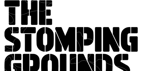 The Stomping Grounds by Matchstick Productions tickets