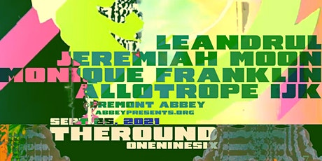 Round 196: Leandrul, Jeremiah Moon, Monique Franklin, Allotrope IJK tickets