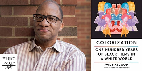P&P Live! Wil Haygood | COLORIZATION with Suzanne de Passe tickets