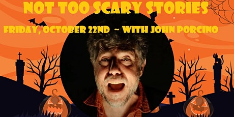Not Too Scary Stories tickets