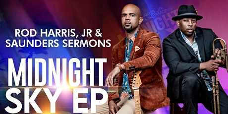 Rod Harris Jr & Saunders Sermons Live! An Evening of Jazzy Grooves 2 tickets