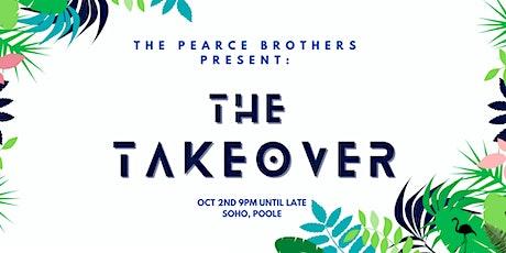 The Takeover - Soho tickets