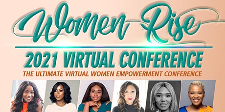 Women Rise 2021 – The Ultimate Virtual Women Empowerment Conference tickets