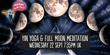 Morning Gloryville Yin Yoga & Full Moon Meditation with Amy Mercado tickets